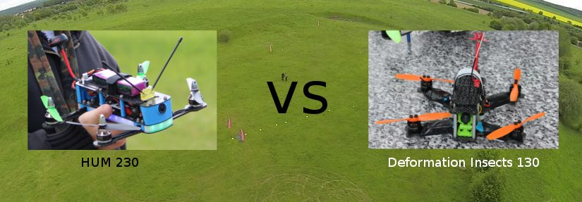 FPV Race – HUM 230 vs. Deformation Insects 130
