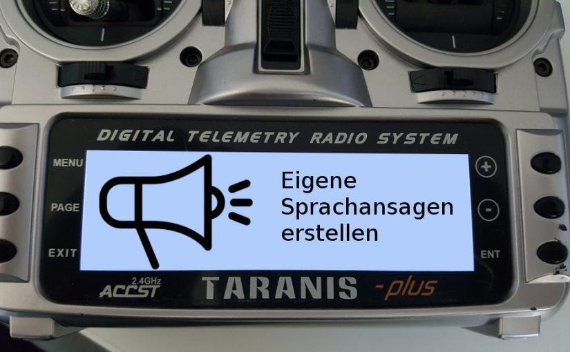 Taranis Sounds und Spachdateien selbst erstellen